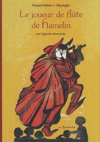 François Mathieu et May Angeli - Le joueur de flûte de Hamelin.