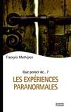 François Mathijsen - Les expériences paranormales.