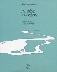 François Matton - De pièces en pièces - Chroniques sur des oeuvres nomades.
