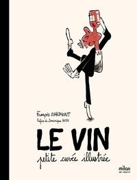 François Maumont - Le vin - Petite cuvée illustrée.