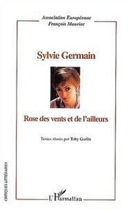 François Mauriac Action européenne et Toby Garfitt - Sylvie Germain - Rose des vents et de l'ailleurs.