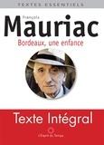 François Mauriac - Bordeaux - Une enfance provinciale.