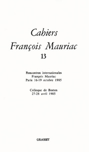 François Mauriac - Cahiers numéro 13 (1986).