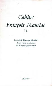 François Mauriac - Cahiers numéro 14.