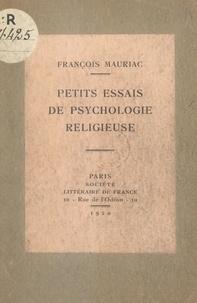 François Mauriac - De quelques cœurs inquiets - Petits essais de psychologie religieuse.