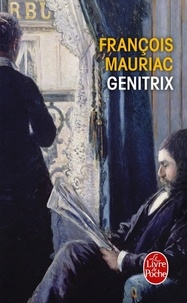 François Mauriac - Genitrix.