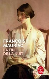 François Mauriac - La Fin de la nuit.