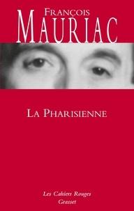 François Mauriac - La pharisienne.