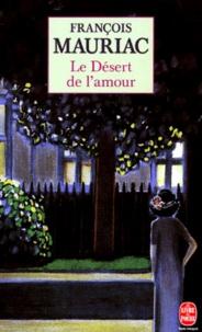 François Mauriac - Le désert de l'amour.