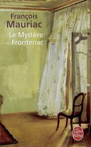 François Mauriac - Le Mystère Frontenac.