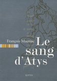 François Mauriac - Le sang d'Atys.