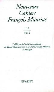 François Mauriac - Nouveaux Cahiers Françis Mauriac n°02.