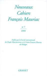 François Mauriac - Nouveaux Cahiers François Mauriac n°07.