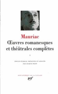 François Mauriac - Oeuvres romanesques et théâtrales complètes - Tome 4, Les Mal-aimés ; Passage du Malin ; Le Feu sur la terre ; Le Sagouin....