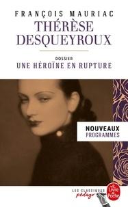 Top livres téléchargement gratuit Thérèse Desqueyroux  - Dossier thématique : une héroïne en rupture MOBI CHM PDF