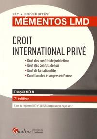 François Mélin - Droit international privé - Droit des conflits de juridictions, Droit des conflits de lois, Droit de la nationalité, Condition des étrangers en France.