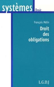 François Mélin - Droits des obligations.