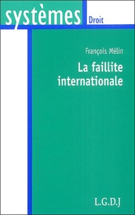 François Mélin - La faillite internationale.