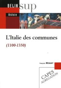 François Menant - L'Italie des communes (1100-1350).
