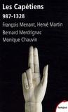 François Menant et Hervé Martin - Les Capétiens - 987-1328.