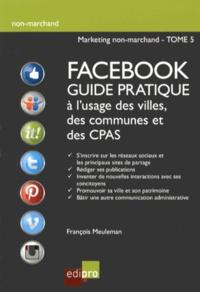 François Meuleman - Facebook - Guide pratique à l'usage des villes, des communes et des CPAS.