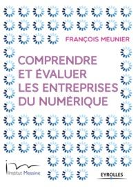 François Meunier - Comprendre et évaluer les entreprises du numérique.