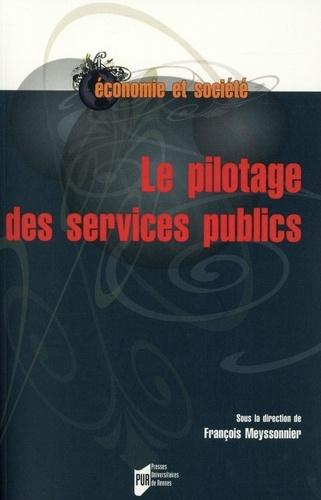François Meysonnier - Le pilotage des services publics.