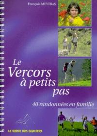 François Meytras - Le Vercors à petits pas.