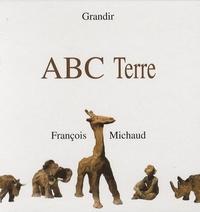 François Michaud - ABC Terre.