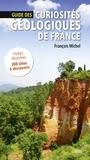 François Michel - Guide des curiosités géologiques de France.