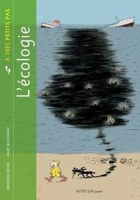 François Michel et Marc Boutavant - L'écologie.
