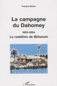 François Michel - La campagne du Dahomey (1893-1894) - La reddition de Béhanzin.