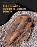 François Michel et Hervé Conge - Les fossiles - Témoins de l'histoire de la vie.