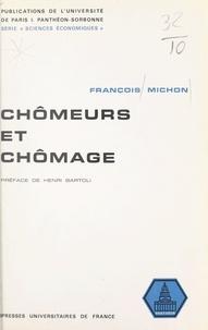 François Michon et  Université de Paris I, Panthéo - Chômeurs et chômage.