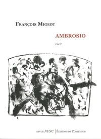 François Migeot - Ambrosio.