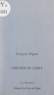François Migeot - Grenier de sable.