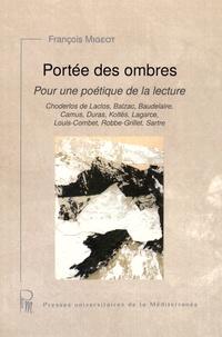 François Migeot - Portée des ombres - Pour une poétique de la lecture.