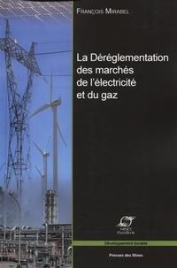La déréglementation des marchés de lélectricité et du gaz - Les grands enjeux économiques.pdf