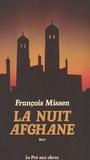 François Missen - La Nuit afghane.