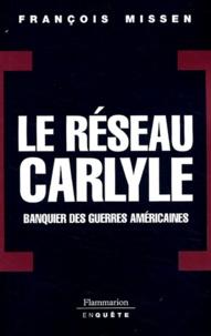 Lesmouchescestlouche.fr Le réseau Carlyle - Banquier des guerres américaines Image