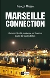 François Missen - Marseille connection.