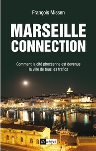 François Missen - Marseille connection.