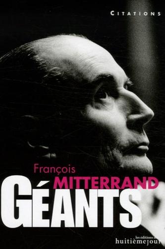 François Mitterrand - François Mitterrand - Citations.