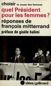 Gisèle Halimi et François Mitterrand - Quel président pour fem.