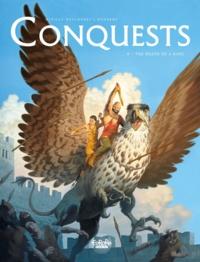François Miville-Deschênes et  Sylvain Runberg - Conquests - Volume 4 - The Death of a King.