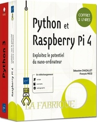 François Mocq et Sébastien Chazallet - Python et Raspberry Pi 4 - Coffret de 2 livres - Exploitez le potentiel du nano-ordinateur - Coffret de 2 livres - Exploitez le potentiel du nano-ordinateur.