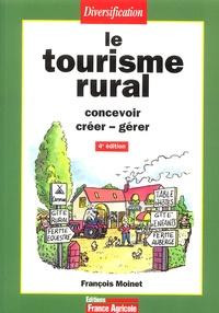 Le tourisme rural - François Moinet | Showmesound.org