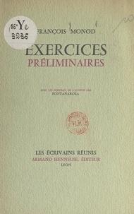 François Monod et  Fontanarosa - Exercices préliminaires - Avec un portrait de l'auteur.