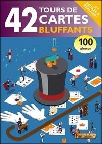 François Montmirel - 42 tours de cartes bluffants.