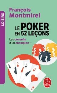 Le poker en 52 leçons - François Montmirel pdf epub